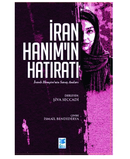 İRAN HANIM'IN HATIRATI